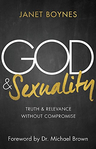God & Sexuality: Truth and Relevance Without Compromise