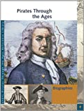 img - for Pirates Through the Ages: Biographies (Pirates Through the Ages Reference Library) book / textbook / text book