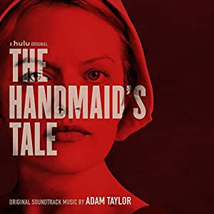 The Handmaid's Tale (Original Soundtrack)