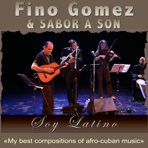 Soy Latino (My Best Compositions of Afro-Cuban Music) (Best Afro Cuban Music)