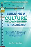 img - for Building A Culture Of Ownership In Healthcare book / textbook / text book