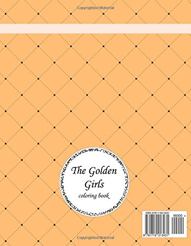 The Golden Girls Coloring Book Adult Coloring Book Mia Luna