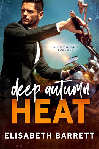 Deep Autumn Heat (Star Harbor Book 1) by [Barrett, Elisabeth]
