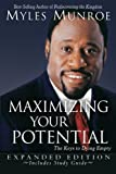 Maximizing Your Potential Expanded Edition, Myles Munroe, 076842674X
