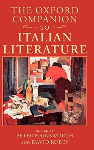 The Oxford Companion to Italian Literature (Oxford Companions)