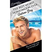 The Best Worst Honeymoon Ever (Dreamspun Desires)