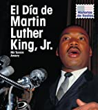 El Día de Martin Luther King, Jr., Mir Tamim Ansary, 1432919377