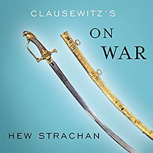 Clausewitz's 'On War' Audiobook