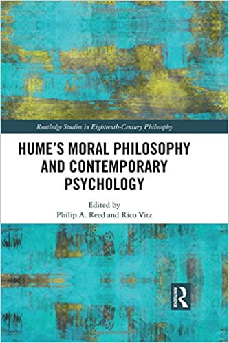 humes moral philosophy and contemporary psychology routledge studies in eighteenth century philosophy amazoncouk philip a reed