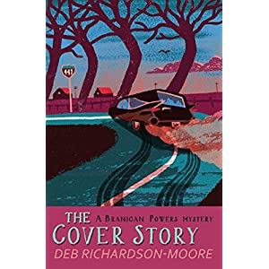 The Cover Story (A Branigan Powers mystery)