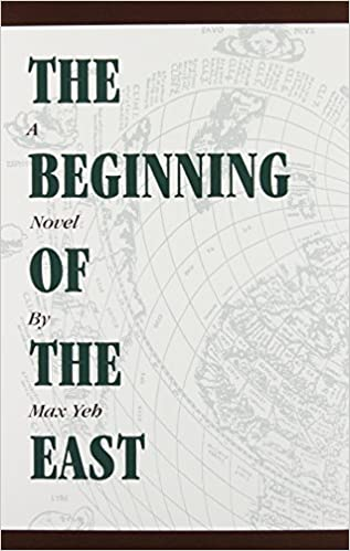 Image result for Max Yeh, The Beginning of the East,