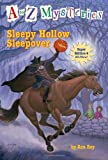 Sleepy Hollow Sleepover, Ron Roy, 0375866698