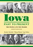 img - for Iowa Past to Present: The People and the Prairie, Revised Third Edition (Iowa and the Midwest Experience) book / textbook / text book