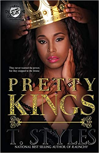 a5ca9ae82c2 Amazon.com  Pretty Kings (The Cartel Publications Presents)  (9780984993048)  T. Styles  Books