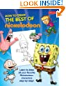 Best of Nickelodeon: Learn to draw all your favorite Nickelodeon characters, step by step (Nick How To Draw)