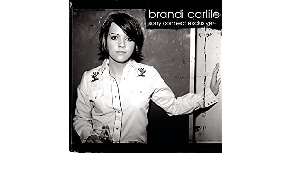12fddbaddb What Can I Say (Live at Sony Connect - 2005) by Brandi Carlile on Amazon  Music - Amazon.com