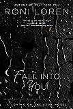 Fall into You, Roni Loren, 0425259919