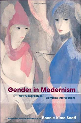Gender in Modernism: New Geographies, Complex Intersections