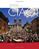 img - for Ciao! 8th edition by Riga, Carla Larese, Phillips, Irene (2013) Hardcover book / textbook / text book
