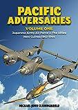 Pacific Adversaries. Volume One: Japanese Army