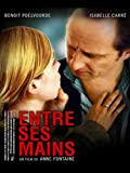 In His Hands (Entre Ses Mains) (English Subtitled)