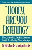 Honey, Are You Listening?, Rick Fowler and Jerilyn Fowler, 0840777108