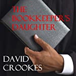 The Bookkeeper's Daughter | David Crookes