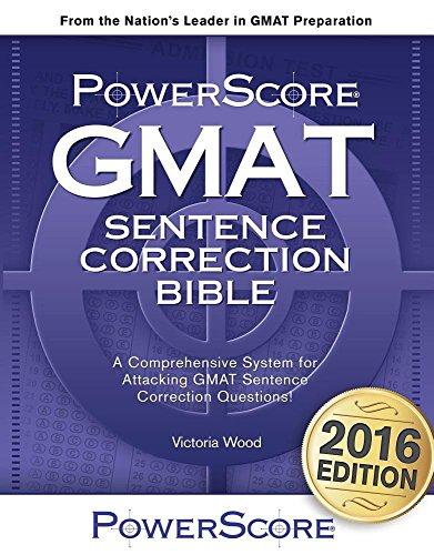 The PowerScore GMAT Sentence Correction Bible