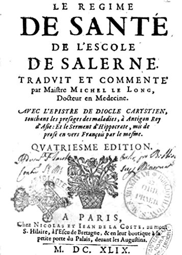 Le Regime de Sante? de l'Escole de Salerne (French Edition)