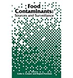 Food Contaminants : Sources and Surveillance, CREASER, PURCHASE, 0851866069