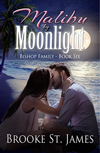 Malibu by Moonlight (Bishop Family Book 6)