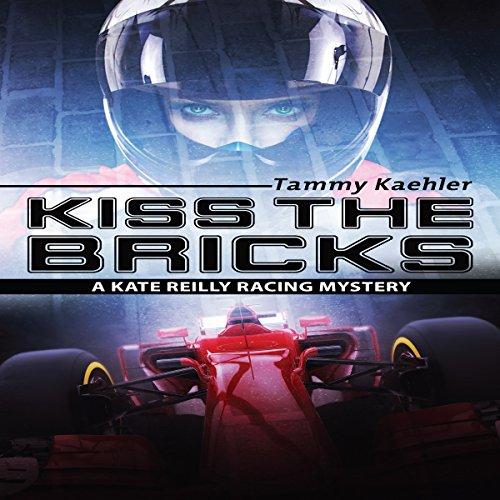 Kiss the Bricks: Kate Reilly Mysteries, Book 5