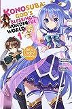 Konosuba: God's Blessing on This Wonderful World!, Vol. 1 (light novel): Oh! My Useless Goddess!