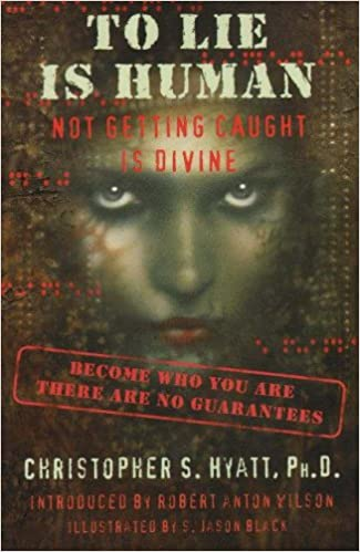 Book To Lie Is Human: Not Getting Caught Is Divine