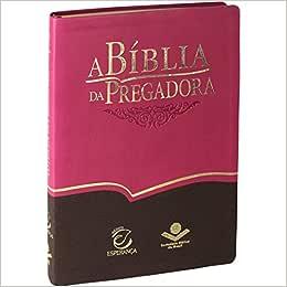 A Bíblia da Pregadora - Capa em Couro Sintético. Pink e Marrom