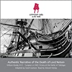 Authentic Narrative of the Death of Lord Nelson | William Beatty,Grant Eustace