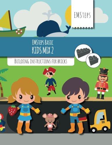 - EMSteps Basic Kids Mix 2: Building instructions for bricks (Volume 2)