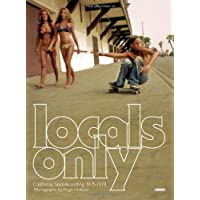 Locals Only : California Skateboarding 1975-1978