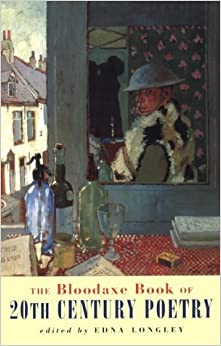 Book The Bloodaxe Book of 20th Century Poetry from Britain and Ireland by Edna Longley (2000-10-09)