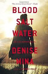 Blood, Salt, Water: An Alex Morrow Novel (Alex Morrow Novels)
