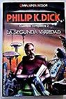 La segunda variedad par Philip K. Dick
