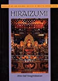 Hiraizumi: Buddhist Art and Regional Politics in Twelfth-Century Japan (Harvard East Asian Monographs)