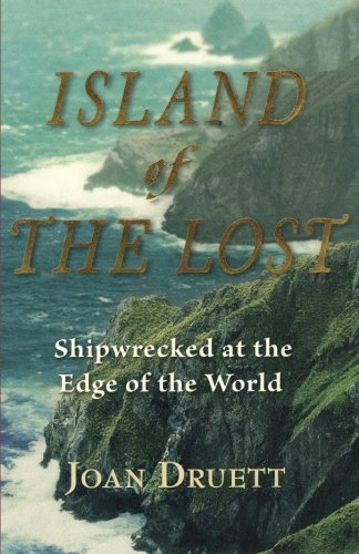 Island of the Lost: Shipwrecked at the Edge of the World from Brand: Algonquin Books