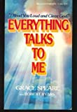 Everything Talks to Me, Grace Speare and Robert Byars, 0440019257