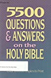 Five Thousand Five Hundred Questions and Answers, Zondervan Publishing Staff, 0310248116