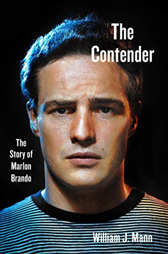Book Cover: The Contender: The Story of Marlon Brando