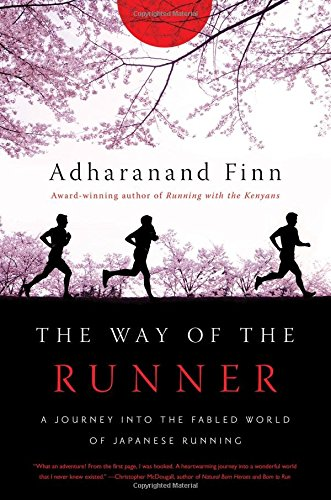 Book Cover: The Way of the Runner: A Journey into the Fabled World of Japanese Running