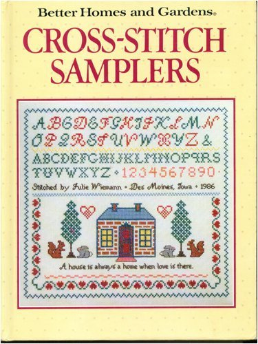 Cross Stitch Samplers (Better Homes and Gardens) (Homes And Cross Stitch Gardens Better)