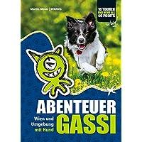 ABENTEUER GASSI: Wien und Umgebung mit Hund