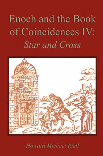 Download Enoch and the Book of Coincidences IV: Star and Cross (Pt. 4) ebook